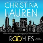 Roomies by  Christina Lauren audiobook