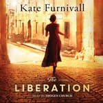 The Liberation by  Kate Furnivall audiobook