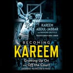 Becoming Kareem by  Kareem Abdul-Jabbar audiobook