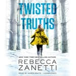 Twisted Truths by  Rebecca Zanetti audiobook