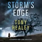 Storm's Edge by  Tony Healey audiobook