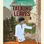 Talking Leaves by  Joseph Bruchac audiobook