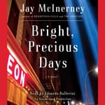 Bright, Precious Days by  Jay McInerney audiobook