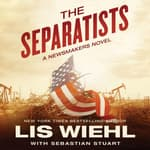 The Separatists by  Lis Wiehl audiobook