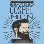 Bearded Gospel Men by  Jared Brock audiobook