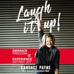 Laugh It Up! by  Candace Payne audiobook