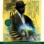 Gwendy's Button Box by  Richard Chizmar audiobook