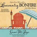 Lowcountry Bonfire by  Susan M. Boyer audiobook