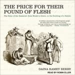 The Price for Their Pound of Flesh by  Daina Ramey Berry audiobook