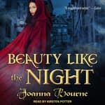Beauty Like the Night by  Joanna Bourne audiobook