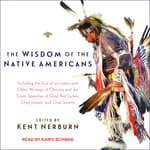 The Wisdom of the Native Americans by  Kent Nerburn audiobook