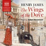 The Wings of the Dove by  Henry James audiobook
