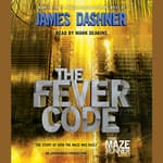 The Fever Code by  James Dashner audiobook
