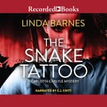 The Snake Tattoo by  Linda Barnes audiobook