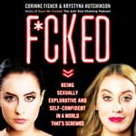 F*cked by  Corinne Fisher audiobook
