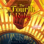 The Fourth Ruby by  James R. Hannibal audiobook