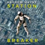 Station Breaker by  Andrew Mayne audiobook
