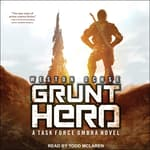 Grunt Hero by  Weston Ochse audiobook