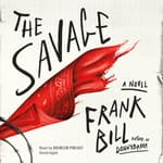 The Savage by  Frank Bill audiobook