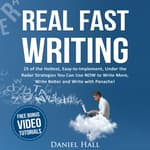 Real Fast Writing by  Daniel Hall audiobook