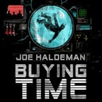 Buying Time by  Joe Haldeman audiobook