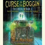 Curse of the Boggin by  D. J. MacHale audiobook
