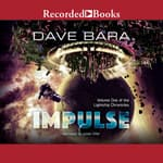 Impulse by  Dave Bara audiobook