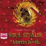 Soul Stealer by  Martin Booth audiobook