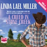 A Creed in Stone Creek by  Linda Lael Miller audiobook