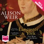 Lancaster and York by  Alison Weir audiobook