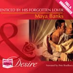 Enticed By His Forgotten Lover by  Maya Banks audiobook