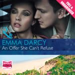 An Offer She Can't Refuse by  Emma Darcy audiobook