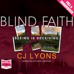 Blind Faith by  C. J. Lyons audiobook