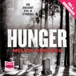 Hunger by  Melvin Burgess audiobook