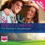 The Rancher's Housekeeper by  Rebecca Winters audiobook