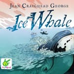 Ice Whale by  Jean Craighead George audiobook