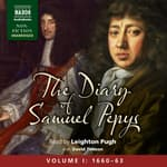 The Diary of Samuel Pepys, Volume I: 1660-1663 by  Samuel Pepys audiobook