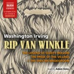 Rip Van Winkle, The Legend of Sleepy Hollow, The Pride of the Village, and The Spectre Bridegroom by  Washington Irving audiobook