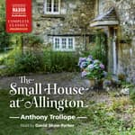 The Small House at Allington by  Anthony Trollope audiobook