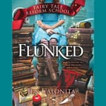 Flunked by  Jen Calonita audiobook