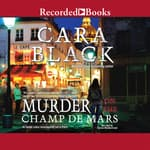Murder on the Champ de Mars by  Cara Black audiobook
