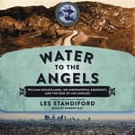 Water to the Angels by  Les Standiford audiobook