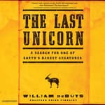 The Last Unicorn by  William deBuys audiobook