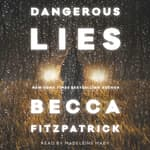 Dangerous Lies by  Becca Fitzpatrick audiobook
