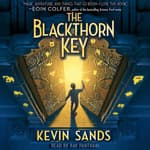 Blackthorn Key by  Kevin Sands audiobook