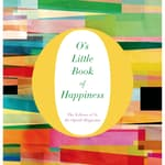 O's Little Book of Happiness by  O, The Oprah Magazine audiobook