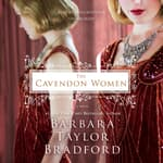 The Cavendon Women by  Barbara Taylor Bradford audiobook