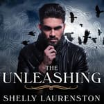 The Unleashing by  Shelly Laurenston audiobook