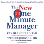 The New One Minute Manager by  Spencer Johnson MD audiobook