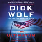 The Ultimatum by  Dick Wolf audiobook